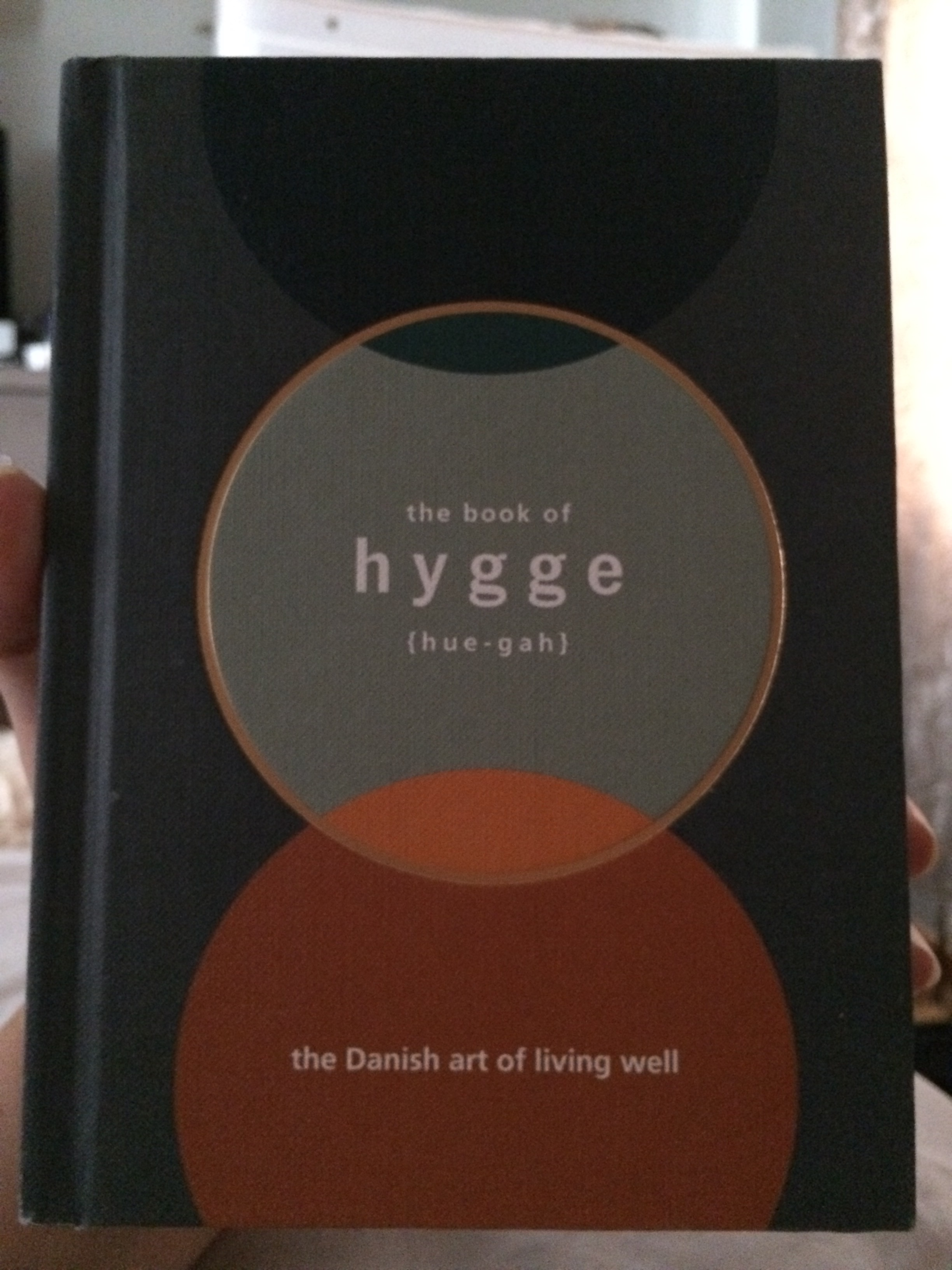The book of Hygge, the danish art of living well